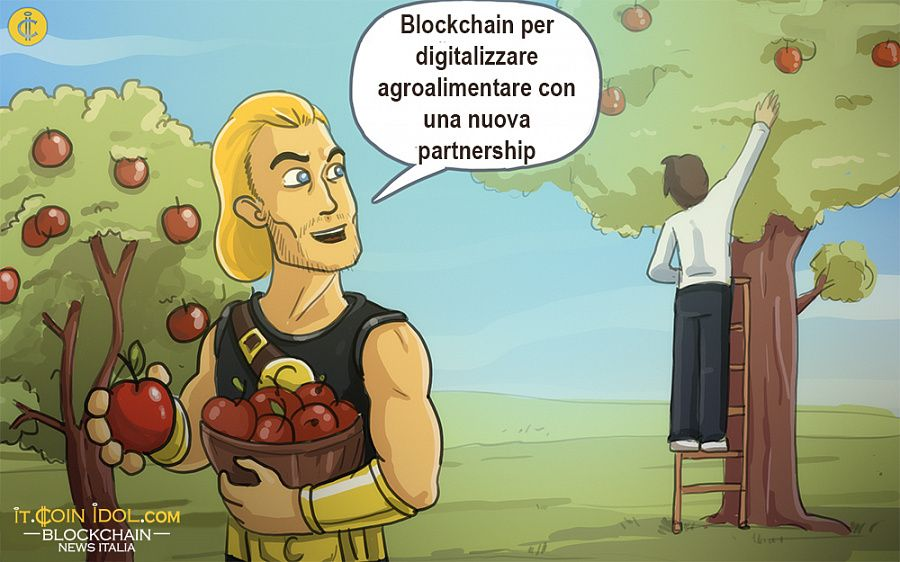 Blockchain per digitalizzare Agrifood con una nuova partnership